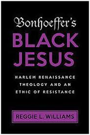 Bonhoeffers black jesus