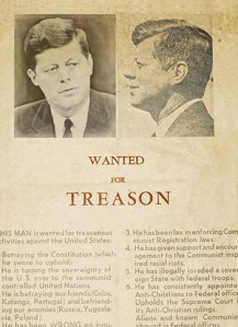 A poster circulating in Dallas shortly before JFK was assassinated